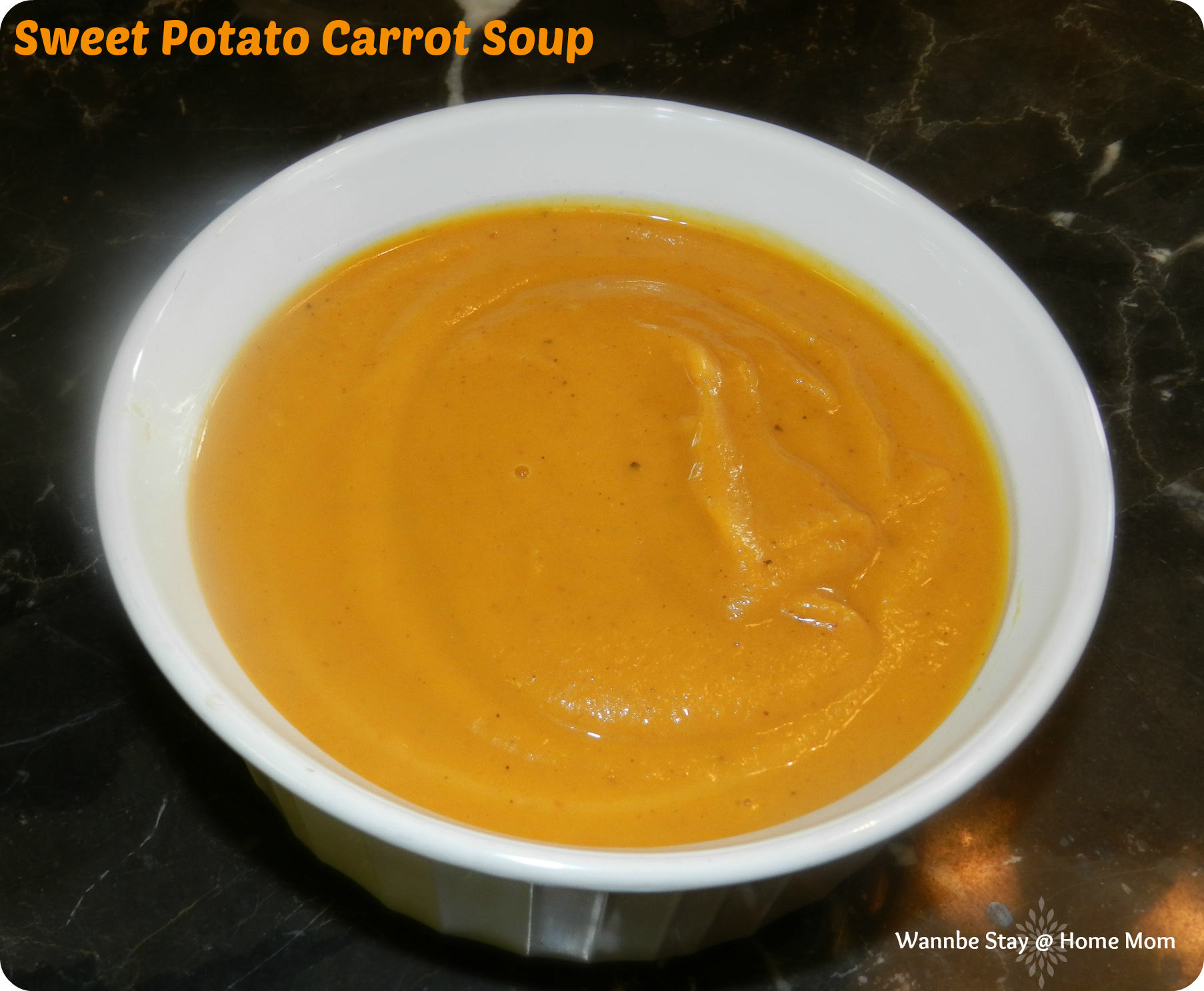 Sweet Potato Carrot Soup | Wannabe Stay at Home Mom
